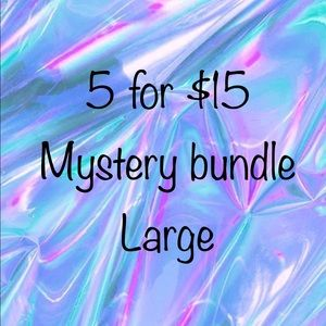 Mystery bundle Large 5 for $15
